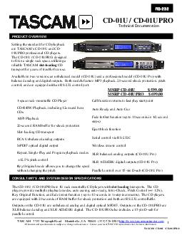 The CDU  CDUPRO are U rack mountable CD players with slot loading transports