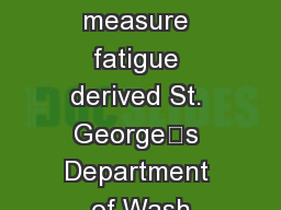objective measure fatigue derived St. George's Department of Wash