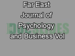 Far East Journal of Psychology and Business Vol PDF document - DocSlides