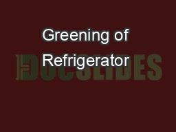Greening of Refrigerator & Room Air-Conditioner Industr