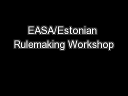 EASA/Estonian Rulemaking Workshop
