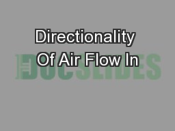 Directionality Of Air Flow In