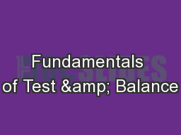 Fundamentals of Test & Balance PowerPoint Presentation, PPT - DocSlides