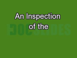 An Inspection of the