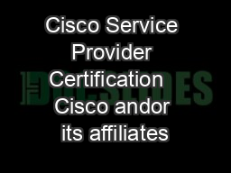 Cisco Service Provider Certification   Cisco andor its affiliates