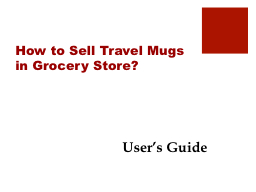 How to Sell Travel Mugs in Grocery