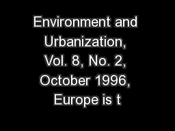 Environment and Urbanization, Vol. 8, No. 2, October 1996, Europe is t