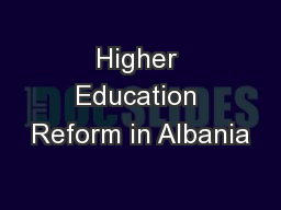 Higher Education Reform in Albania PowerPoint PPT Presentation