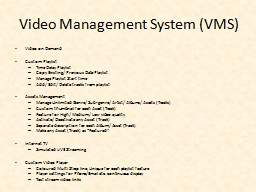 Video Management System (VMS)