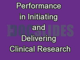 Performance in Initiating and Delivering Clinical Research