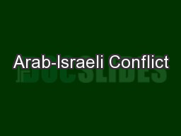 Arab-Israeli Conflict PowerPoint PPT Presentation