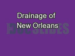 Drainage of New Orleans