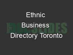 Ethnic Business Directory Toronto PowerPoint Presentation, PPT - DocSlides