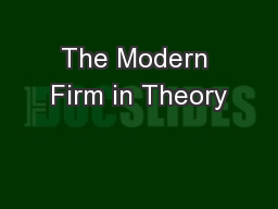 The Modern Firm in Theory