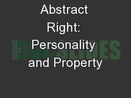 Abstract Right: Personality and Property