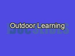 Outdoor Learning PDF document - DocSlides