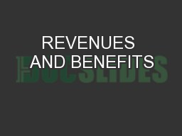 REVENUES AND BENEFITS PowerPoint PPT Presentation