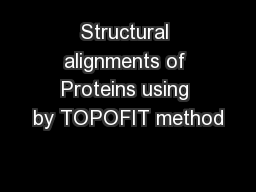 Structural alignments of Proteins using by TOPOFIT method