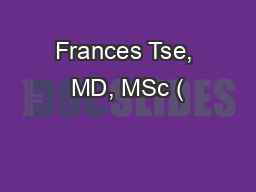 Frances Tse, MD, MSc (