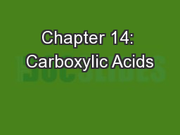 Chapter 14: Carboxylic Acids
