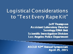 """Logistical Considerations to """"Test Every Rape Kit"""""""