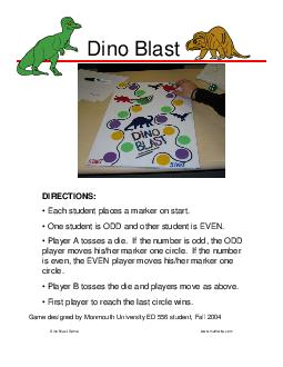 Dino Blast Game designed by M onmouth University ED  student Fall  DIRECTIONS  Each student places a marker on start