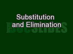 Substitution and Elimination PowerPoint PPT Presentation