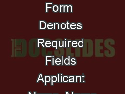 Credit Card Payment Form  Denotes Required Fields Applicant Name  Name
