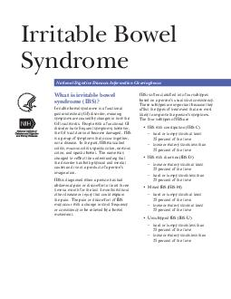 Irritable Bowel Syndrome National Digestive Diseases Information Clearinghouse What is irritable bowel syndrome IBS Irritable bowel syndrome is a functional gastrointestinal GI disorder meaning sympt
