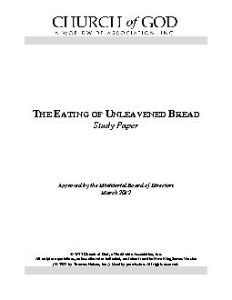 HE ATING OF NLEAVENED READStudy PaperApproved by the Ministerial Board