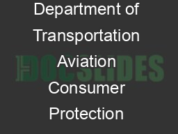 US Department of Transportation Aviation Consumer Protection Division ANY CHILD