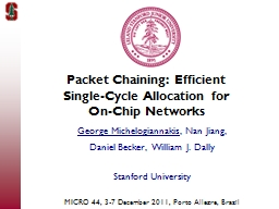 Packet Chaining: Efficient Single-Cycle Allocation for On-C