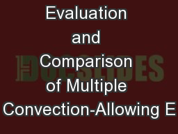 Evaluation and Comparison of Multiple Convection-Allowing E