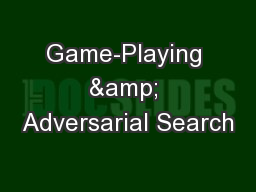 Game-Playing & Adversarial Search PowerPoint PPT Presentation