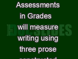 Writing Forms for PCR Items The PARCC Summative Assessments in Grades   will measure writing using three prose constructed response PCR items