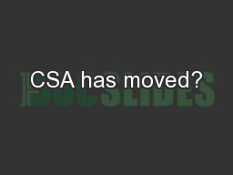 CSA has moved?