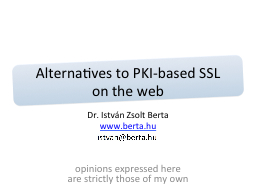 Alternatives to PKI-based SSL