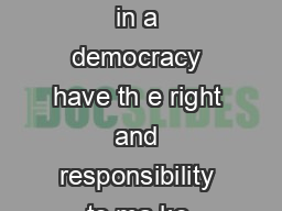 You Decide CBA Citizens in a democracy have th e right and responsibility to ma ke informed decisions PDF document - DocSlides