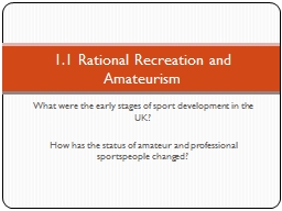 What were the early stages of sport development in the UK? PowerPoint PPT Presentation
