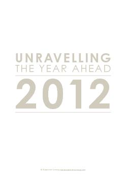 UNRAVELLINGTHE YEAR AHEAD 2012