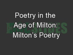 Poetry in the Age of Milton: Milton's Poetry