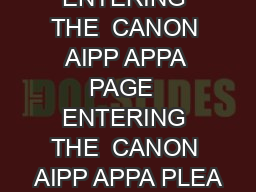 ENTERING THE  CANON AIPP APPA PAGE  ENTERING THE  CANON AIPP APPA PLEA PDF document - DocSlides