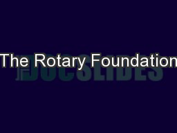 The Rotary Foundation