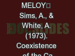 -.:.1 . 492 MELOY Sims, A., & White, A. (1973). Coexistence of the Ca PowerPoint PPT Presentation