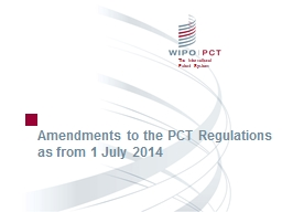 Amendments to the PCT Regulations as from 1