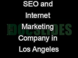 SEO and Internet Marketing Company in Los Angeles PowerPoint PPT Presentation