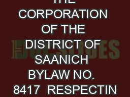 THE CORPORATION OF THE DISTRICT OF SAANICH  BYLAW NO.  8417  RESPECTIN