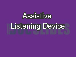 Assistive Listening Device