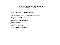 The Baccelerator