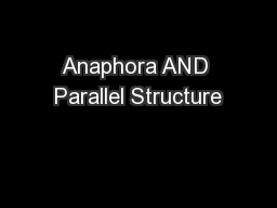 Anaphora AND Parallel Structure PowerPoint PPT Presentation